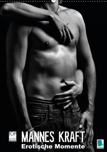 9783660892673: Mannes Kraft - Erotische Momente - Author: CALVENDO