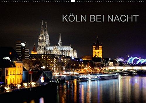 9783660897128: Kã–ln Bei Nacht Wandkalender 2015 Din