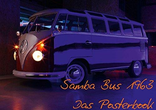9783660969870: Samba Bus 1963 (Posterbuch DIN A3 quer): Der Kult Bus von VW! (Posterbuch, 14 Seiten)