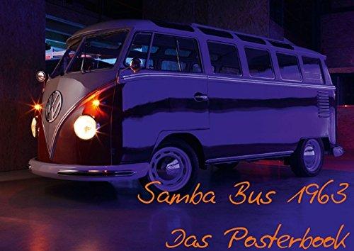 9783660969887: Samba Bus 1963 (Posterbuch DIN A2 quer): Der Kult Bus von VW! (Posterbuch, 14 Seiten)
