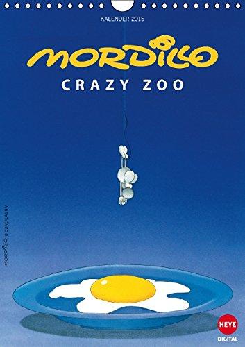 9783660981360: Mordillo Crazy Zoo Wandkalender 2015