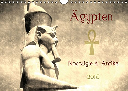 9783660998719: Ägypten Nostalgie & Antike 2015 AT Version - Wandkalender 2015