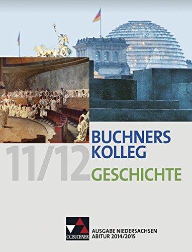 Buchners Kolleg Geschichte - Ausgabe Niedersachsen Abitur: Hein-Mooren, Klaus Dieter,