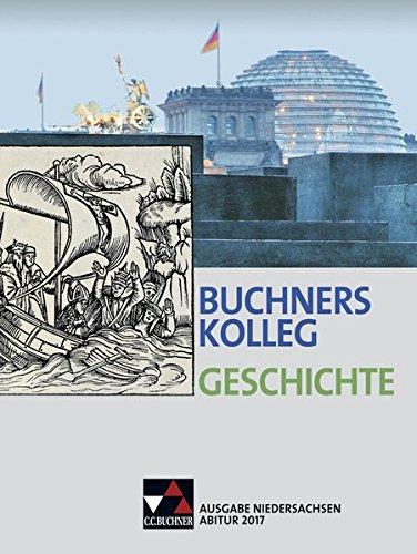 Buchners Kolleg Geschichte - Ausgabe Niedersachsen Abitur: Barbian, Nikolaus, Hein-Mooren,