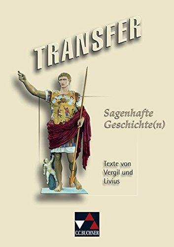 9783661430003: Transfer 20. Roms sagenhafte Geschichte(n): Texte aus Vergils Aeneis und von Livius