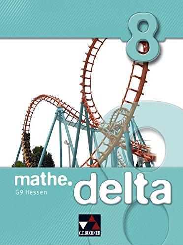 mathe.delta 8 Hessen (G9): Michael Kleine; Ilse