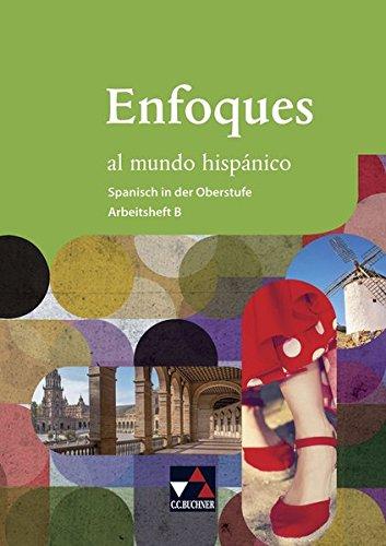 9783661805023: Enfoques al mundo hispánico. Arbeitsheft B