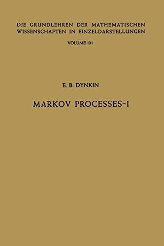 9783662000335: Markov Processes: Volume 1 (Grundlehren der mathematischen Wissenschaften) (Volume 121)