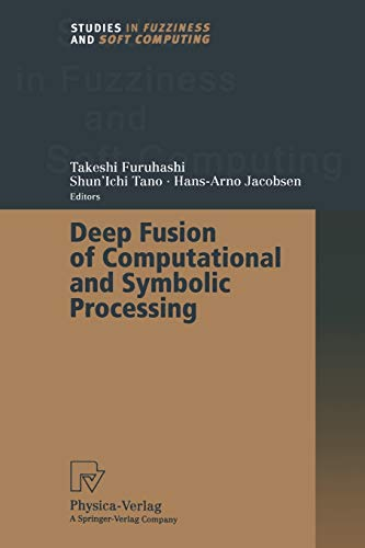 9783662003732: Deep Fusion of Computational and Symbolic Processing (Studies in Fuzziness and Soft Computing)