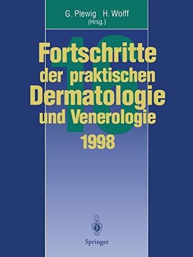 9783662010594: Vorträge und Dia-Klinik der 16. Fortbildungswoche 1998 Fortbildungswoche für Praktische Dermatologie und Venerologie e.V. c/o Klinik und Poliklinik ... und Venerologie) (German Edition)