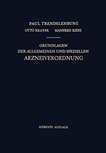 9783662012833: Grundlagen der Allgemeinen und Speziellen Arzneiverordnung (German Edition)