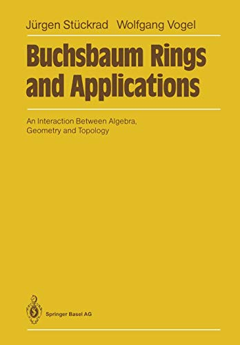 9783662025024: Buchsbaum Rings and Applications: An Interaction Between Algebra, Geometry and Topology