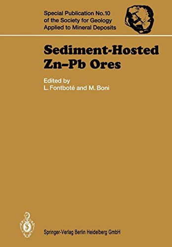 9783662030561: Sediment-Hosted Zn-Pb Ores (Special Publication of the Society for Geology Applied to Mineral Deposits)