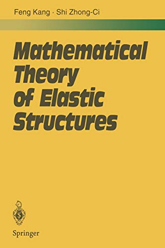 9783662032886: Mathematical Theory of Elastic Structures