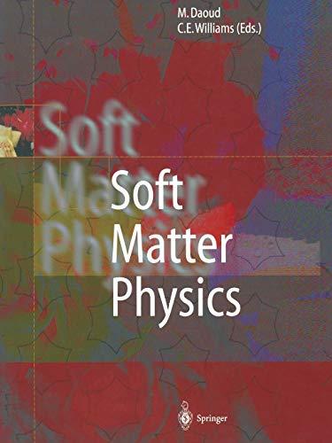 9783662038475: Soft Matter Physics