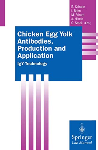 9783662044902: Chicken Egg Yolk Antibodies, Production and Application: IgY-Technology (Springer Lab Manuals)