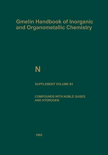 9783662063354: N Nitrogen: Compounds with Noble Gases and Hydrogen (Gmelin Handbook of Inorganic and Organometallic Chemistry - 8th edition)