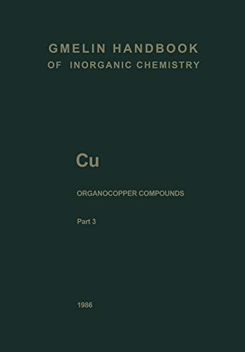 9783662064412: Cu Organocopper Compounds (Gmelin Handbook of Inorganic and Organometallic Chemistry - 8th edition)