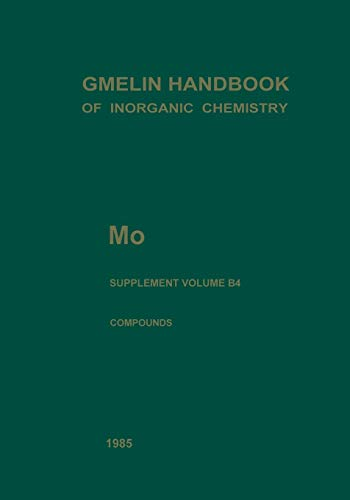 9783662078389: Mo Molybdenum: Hydrous Molybdates of Groups VA to VIB Metals (System Nos. 18 to 52) (Gmelin Handbook of Inorganic and Organometallic Chemistry - 8th edition)