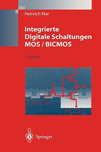 9783662079386: Integrierte Digitale Schaltungen MOS / BICMOS (German Edition)
