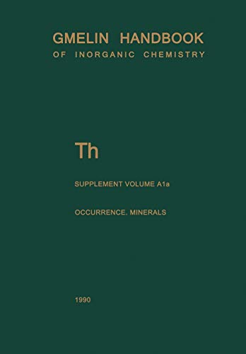 9783662089125: Th Thorium: Natural Occurrence. Minerals (Excluding Silicates) (Gmelin Handbook of Inorganic and Organometallic Chemistry - 8th edition)