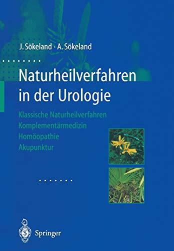 9783662089200: Naturheilverfahren in der Urologie: Klassische Naturheilverfahren ― Komplementärmedizin ― Homöopathie ― Akupunktur (German Edition)