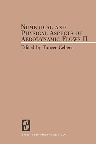 9783662090169: Numerical and Physical Aspects of Aerodynamic Flows II