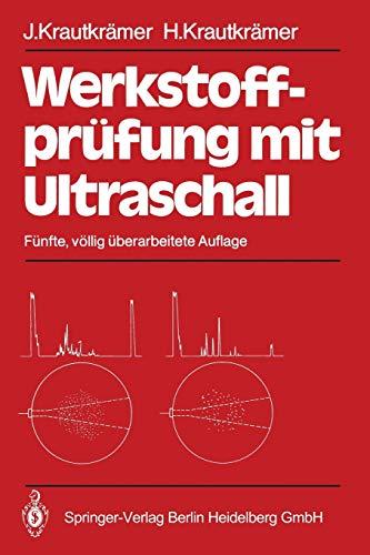 Werkstoffprufung Mit Ultraschall: Josef Krautkramer