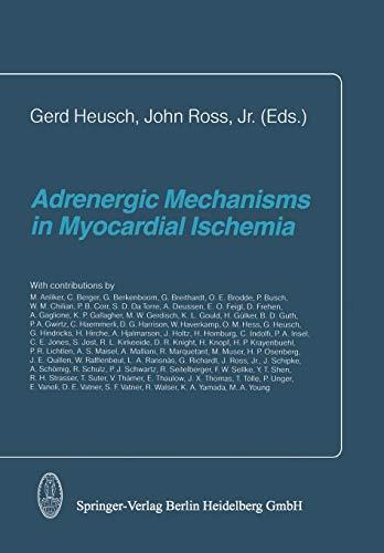 Adrenergic Mechanisms in Myocardial Ischemia: Steinkopff