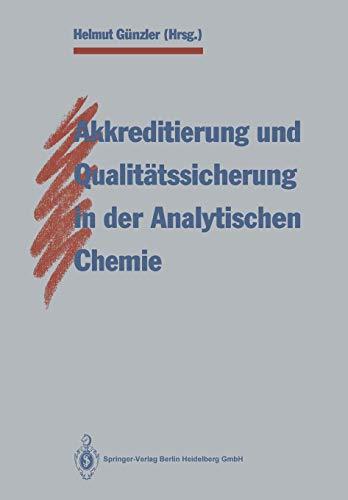 9783662110997: Akkreditierung und Qualitätssicherung in der Analytischen Chemie (German Edition)