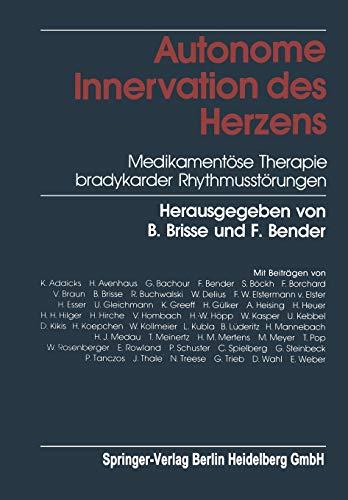 9783662112182: Autonome Innervation des Herzens: Medikamentöse Therapie bradykarder Rhythmusstörungen (German Edition)