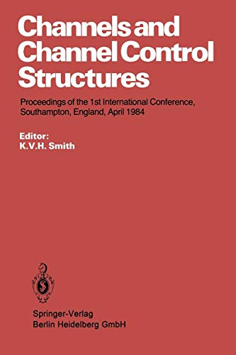 Channels and Channel Control Structures. Proceedings of: K. V. H.
