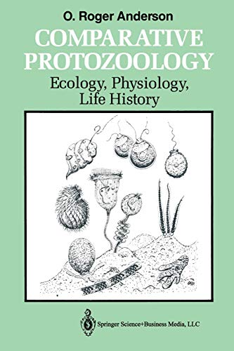9783662113424: Comparative Protozoology: Ecology, Physiology, Life History