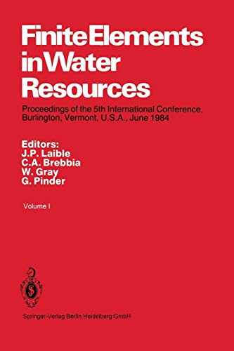 9783662117460: Finite Elements in Water Resources: Proceedings of the 5th International Conference, Burlington, Vermont, U.S.A., June 1984