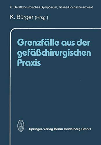 9783662119044: Grenzfälle aus der gefäßchirurgischen Praxis (German Edition)