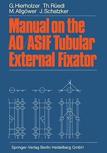 9783662124185: Manual on the AO/ASIF Tubular External Fixator
