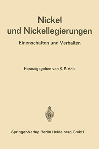 9783662125977: Nickel und Nickellegierungen: Eigenschaften und Verhalten (German Edition)