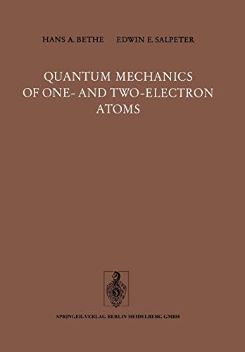 9783662128718: Quantum Mechanics of One- and Two-Electron Atoms