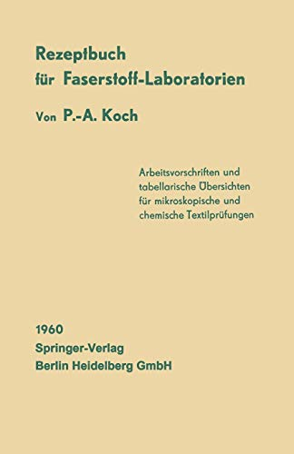 9783662129227: Rezeptbuch f�r Faserstoff-Laboratorien: Mikroskopische und chemische Textiluntersuchungen
