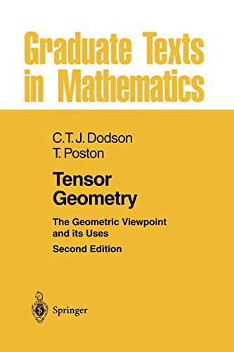 9783662131176: Tensor Geometry: The Geometric Viewpoint and its Uses (Graduate Texts in Mathematics)