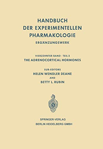 9783662131343: The Adrenocortical Hormones: Their Origin · Chemistry Physiology and Pharmacology (Handbook of Experimental Pharmacology)