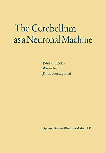9783662131497: The Cerebellum as a Neuronal Machine