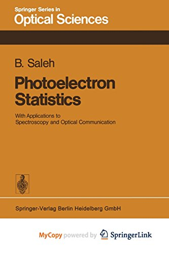 9783662134825: Photoelectron Statistics: With Applications to Spectroscopy and Optical Communication