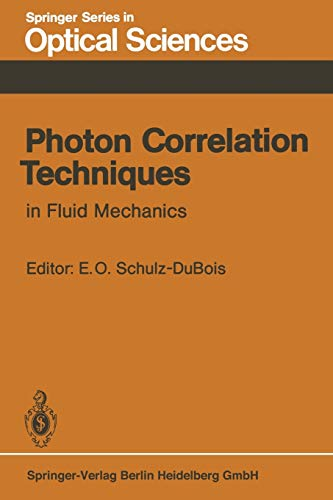 Photon Correlation Techniques in Fluid Mechanics: Proceedings of the 5th International Conference ...