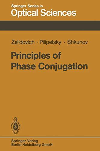 9783662135730: Principles of Phase Conjugation: Volume 42 (Springer Series in Optical Sciences)