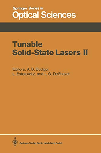 Tunable Solid-State Lasers II: Proceedings of the Osa Topical Meeting, Rippling River Resort, ...