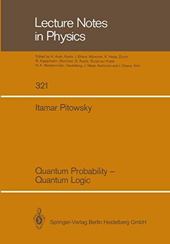 9783662137352: Quantum Probability ― Quantum Logic (Lecture Notes in Physics)