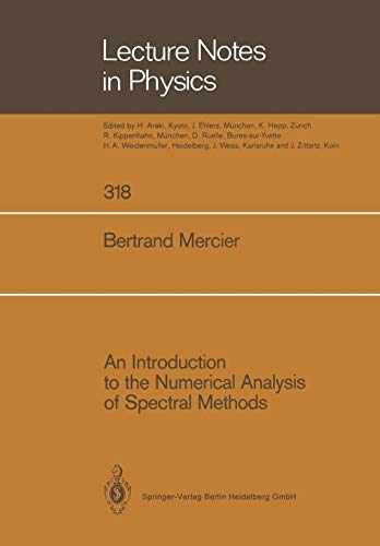 9783662137574: An Introduction to the Numerical Analysis of Spectral Methods (Lecture Notes in Physics)