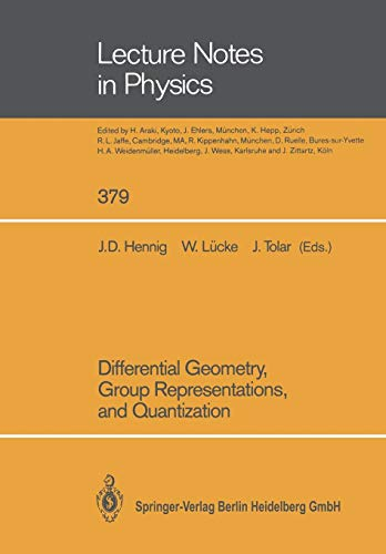 9783662138700: Differential Geometry, Group Representations, and Quantization (Lecture Notes in Physics)