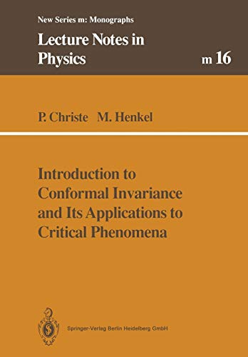 9783662139226: Introduction to Conformal Invariance and Its Applications to Critical Phenomena (Lecture Notes in Physics Monographs)
